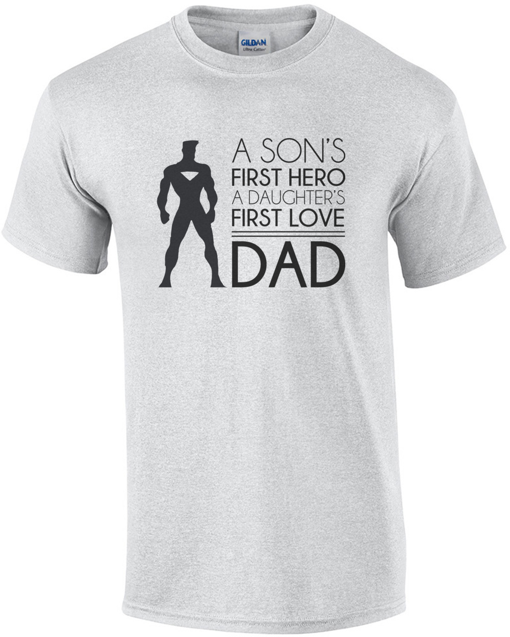 5897e7c04 a-sons-first-hero--a-daughters-first-love--dad--dad-tshirt--fathers-day- tshirt-mens-regular-ash.jpg