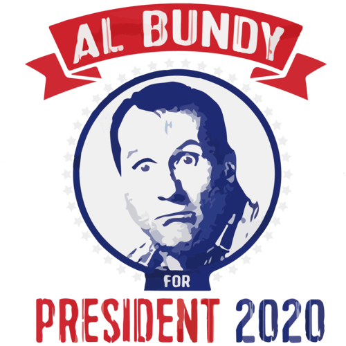 Al Bundy for President 2020 - Funny Election T-Shirt