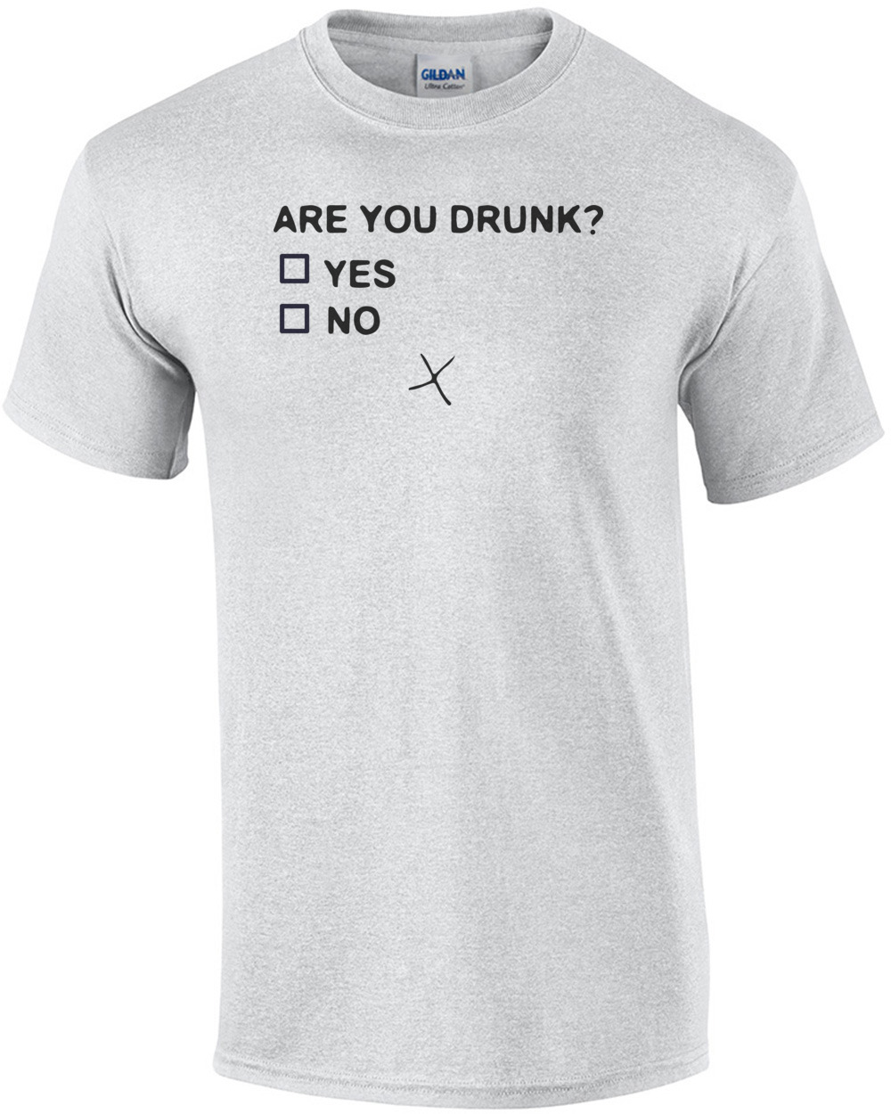 Are You Drunk Funny Drinking T Shirt