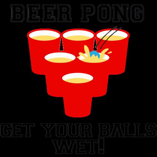 581d763e Beer Pong - Get your balls wet t-shirt