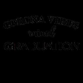 Coronavirus Ruined Graduation Shirt