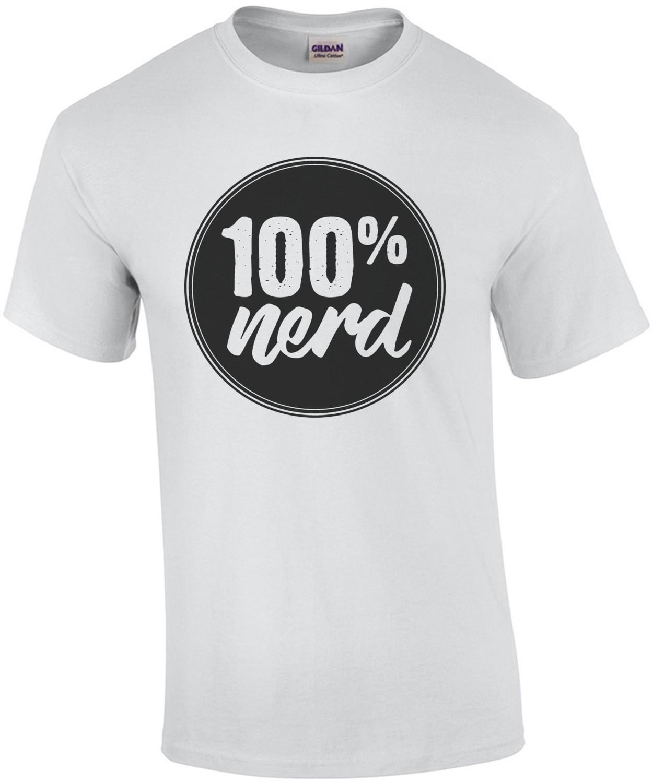 100% nerd t-shirt
