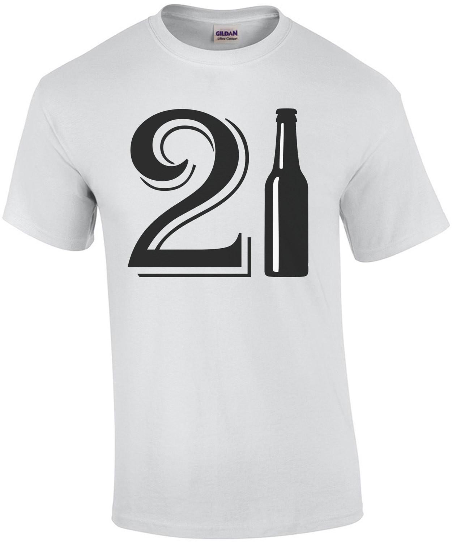 21 Birthday - beer bottle - happy 21 birthday t-shirt