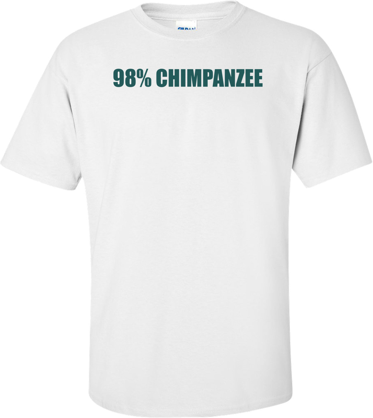 98% CHIMPANZEE Shirt