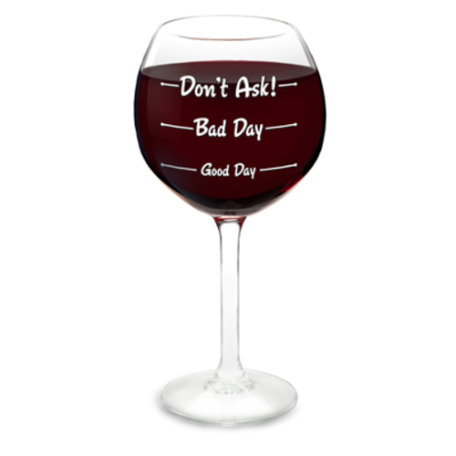 How Was Your Day? Wine Glass