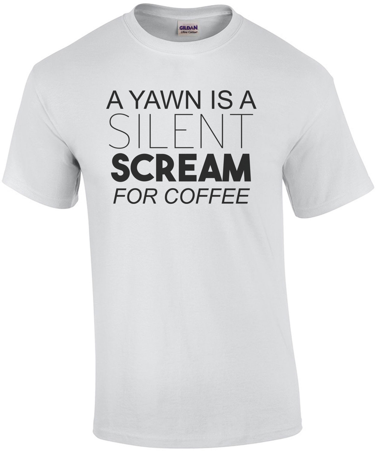 A yawn is a silent scream for coffee. shirt