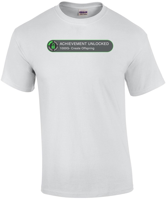 Achievement Unlocked Funny T-Shirt