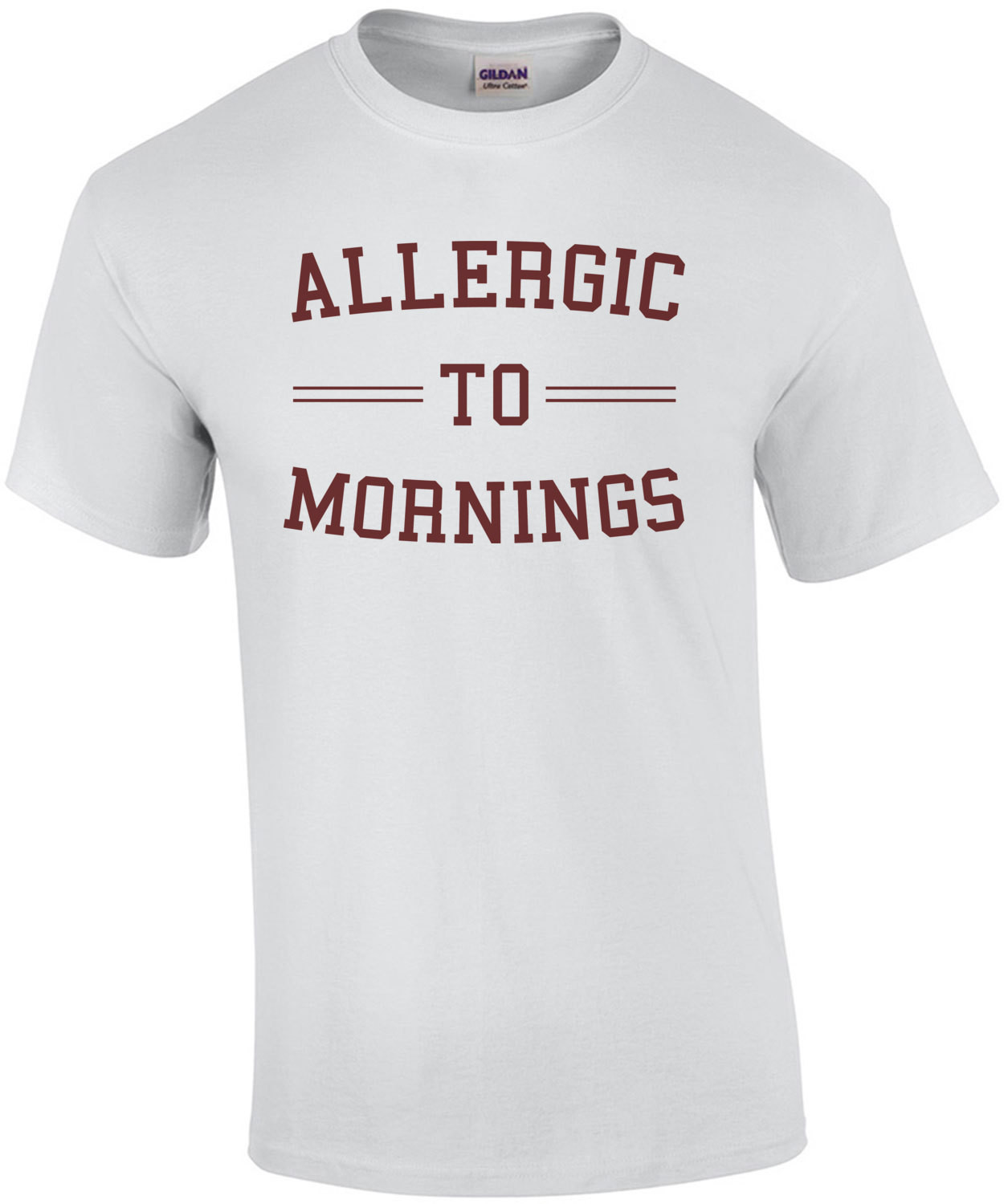 Allergic to mornings - sarcastic t-shirt