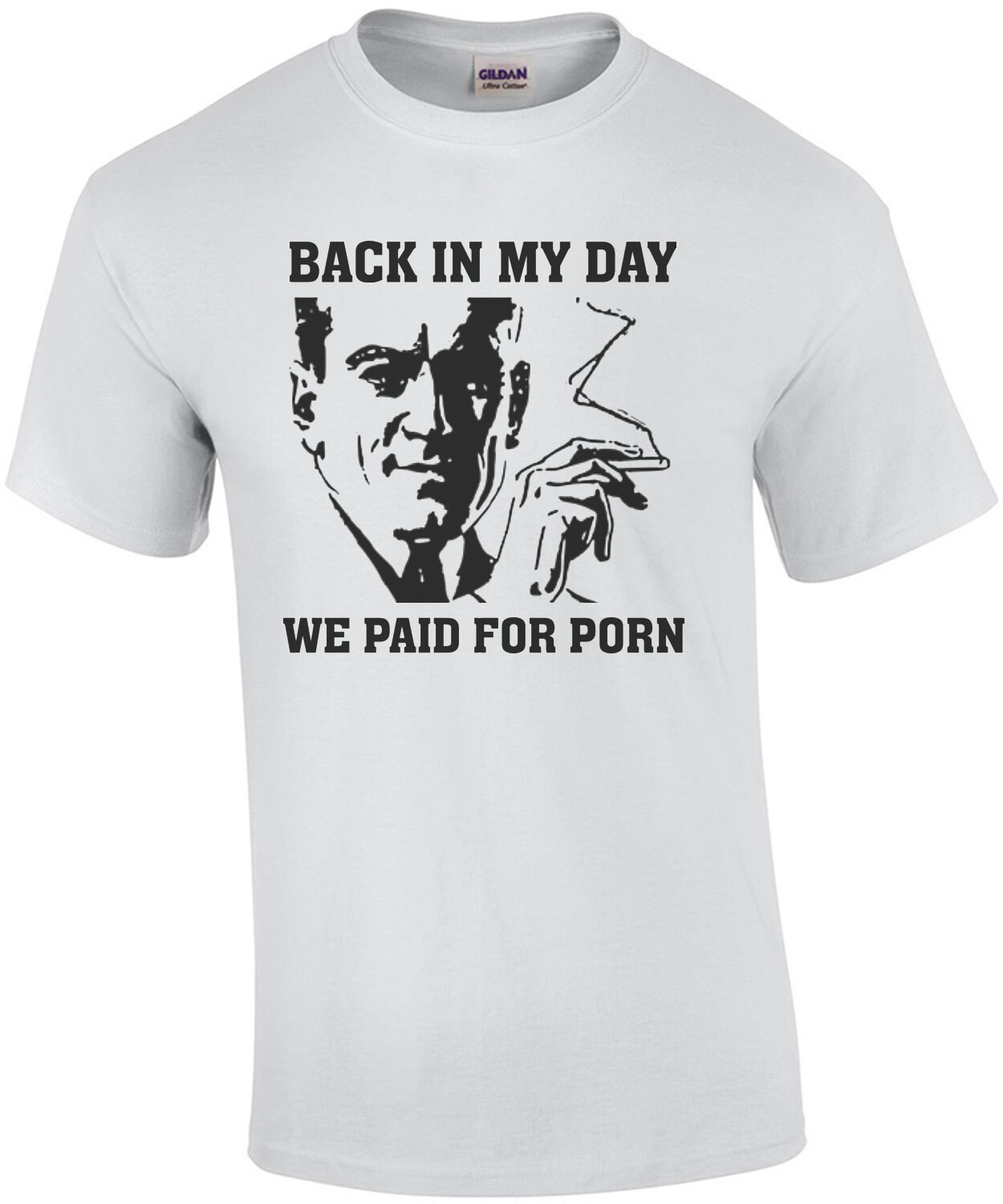 Back in my day - we paid for porn - vintage retro sexual funny t-shirt