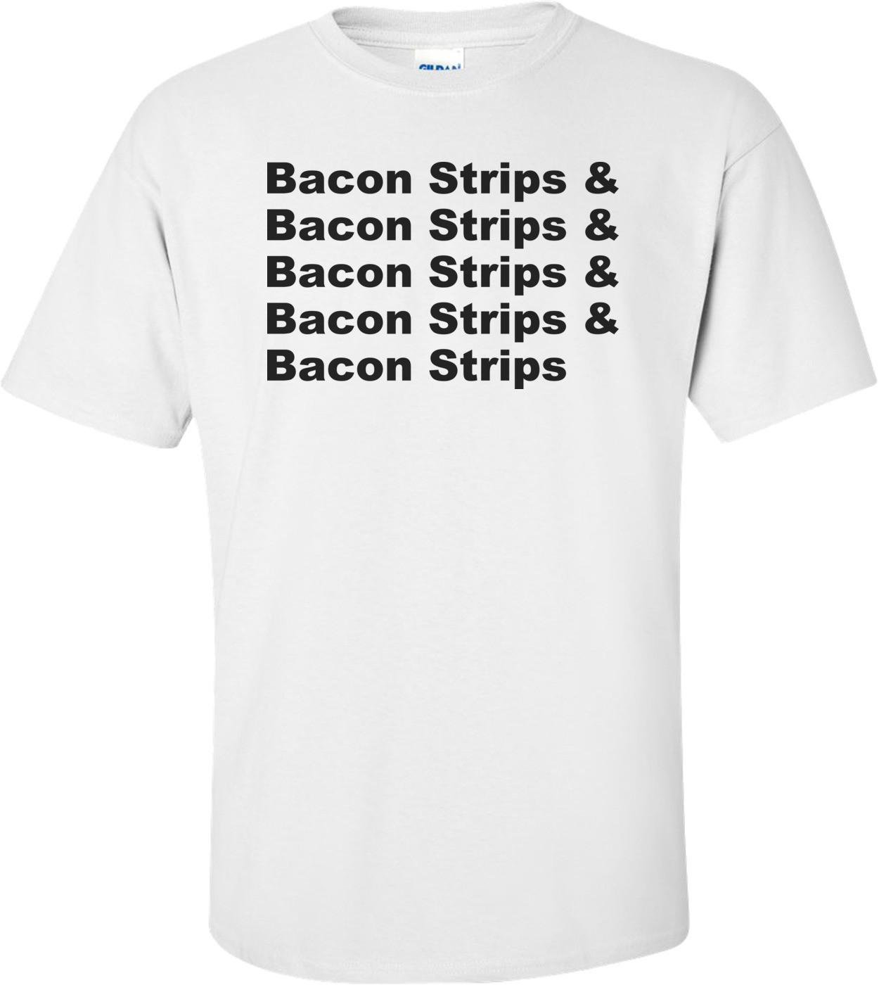 Bacon Strips T-shirt
