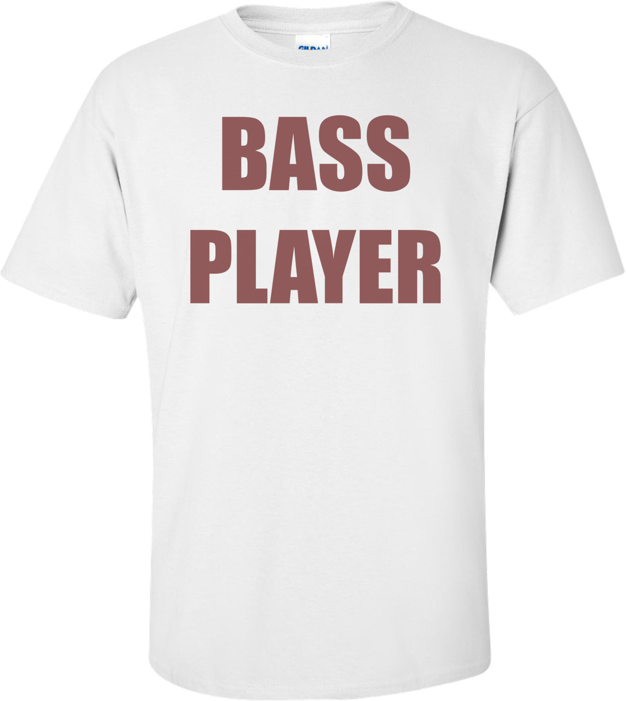 BASS PLAYER Shirt