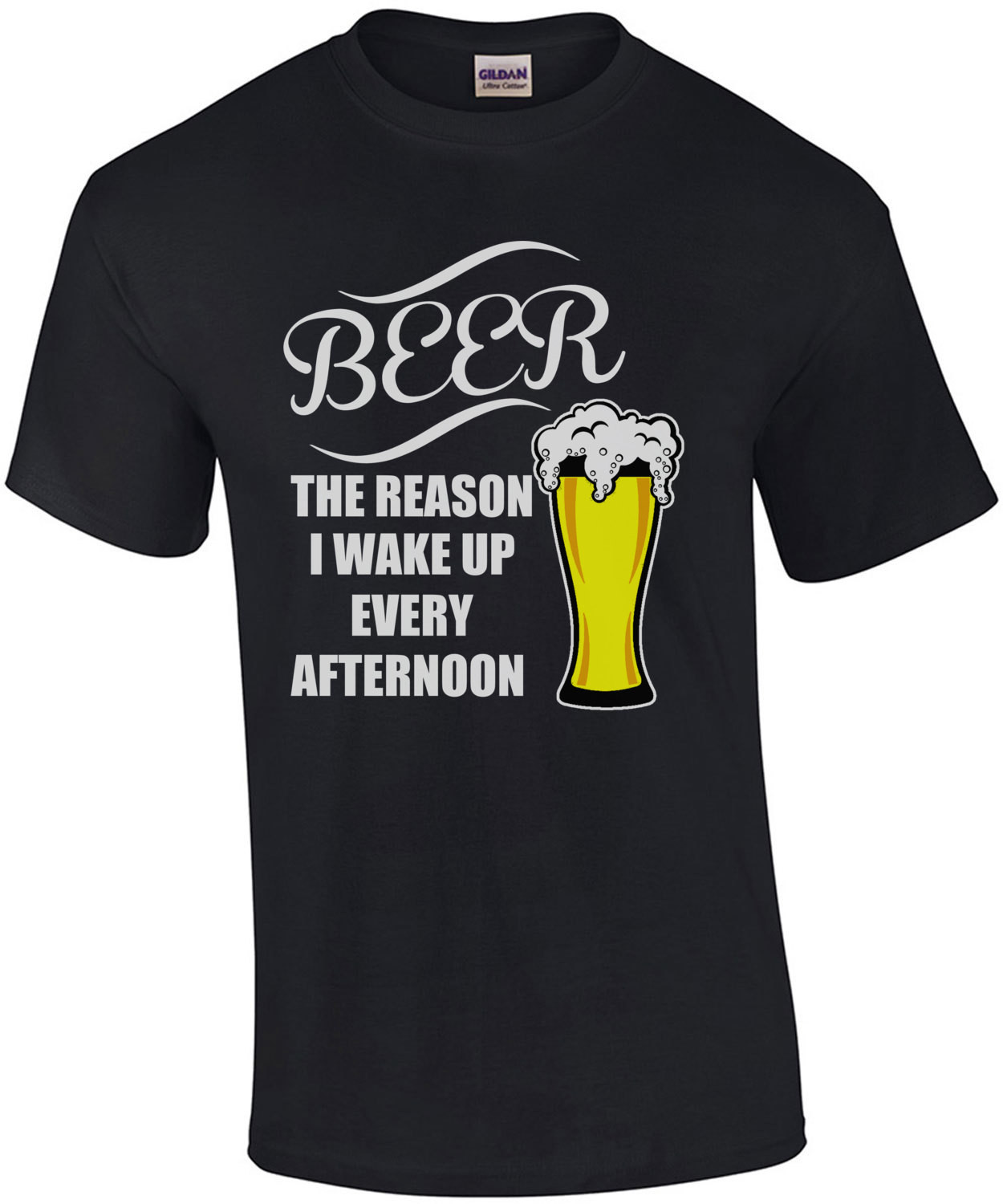 Beer It's The Reason I Wake Up Every Afternoon T-Shirt
