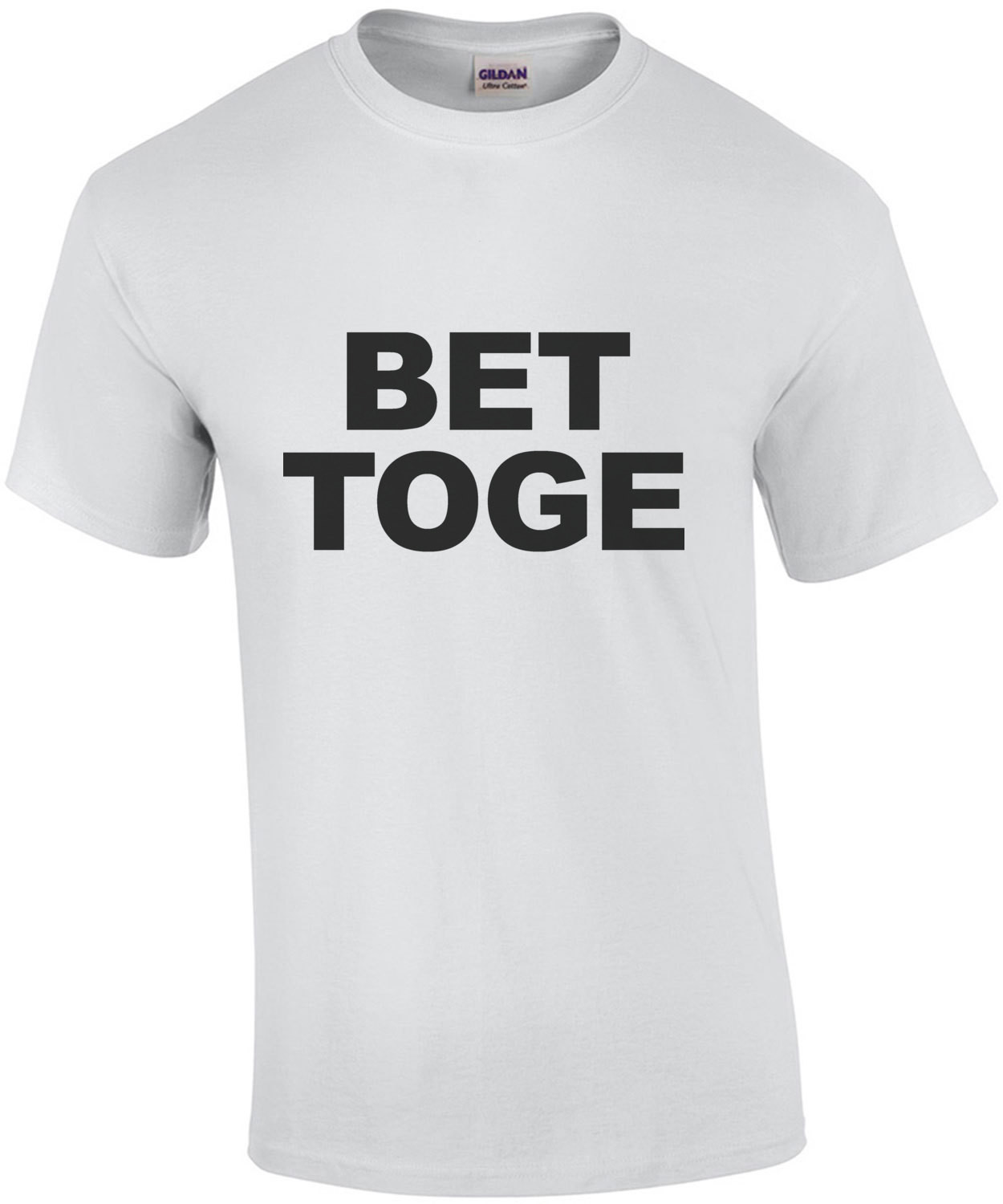 'BET TOGE' Better Together Part 1 - couples T-Shirt