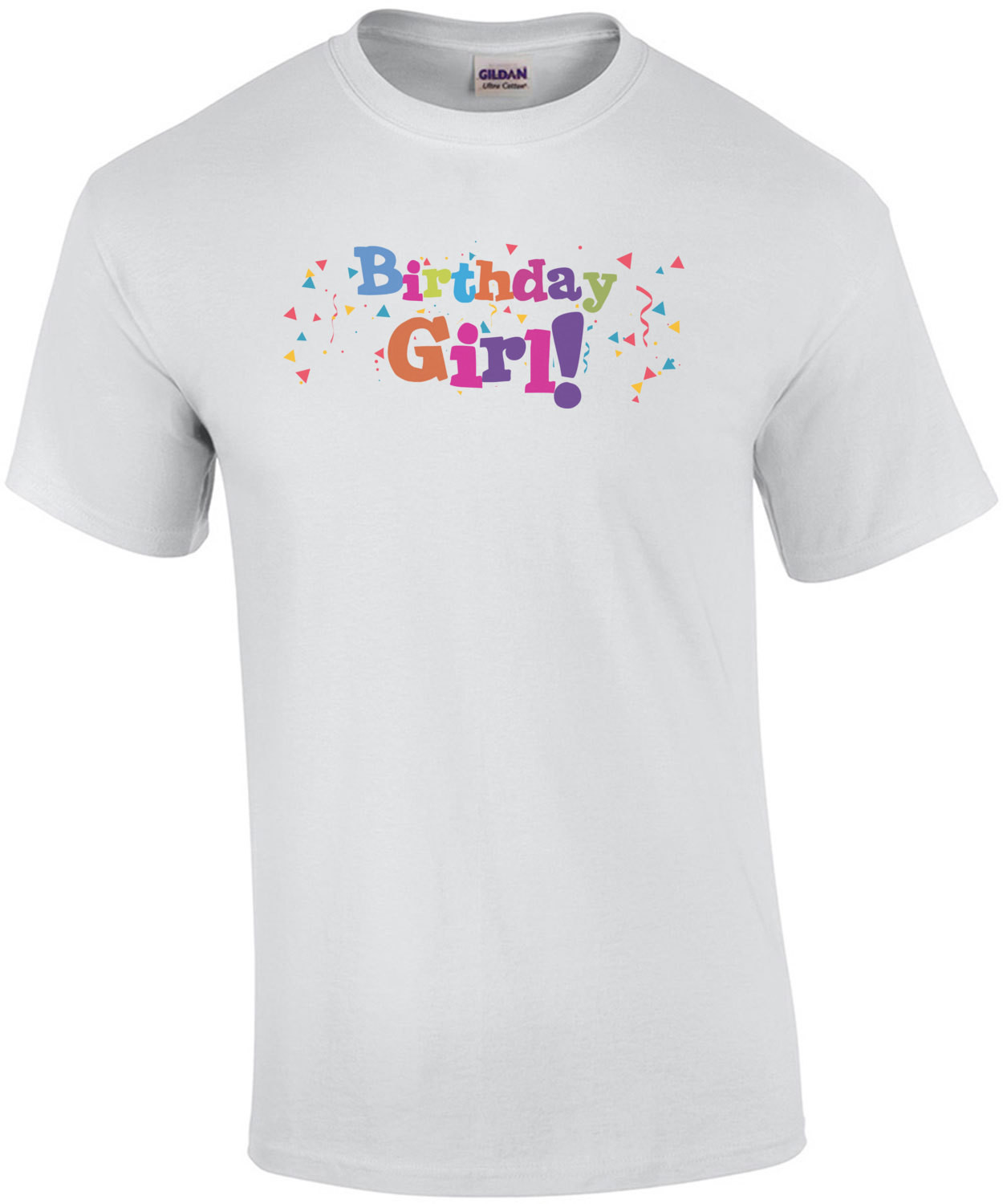 Birthday Girl - Happy Birthday Shirt
