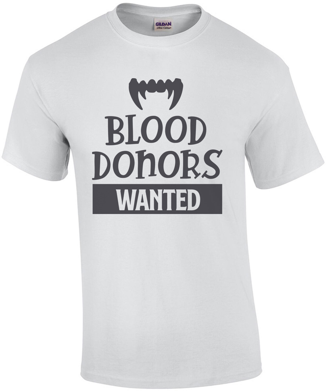 Blood Donors Wanted - Halloween Vampire Shirt
