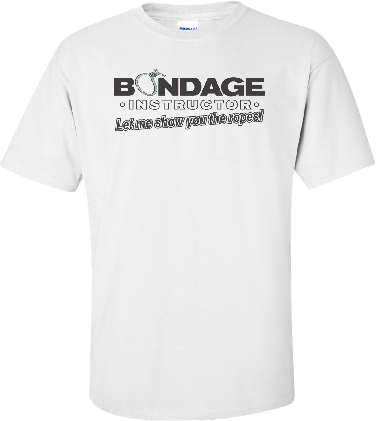 Bondage Instructor I'll Teach You The Ropes T-shirt