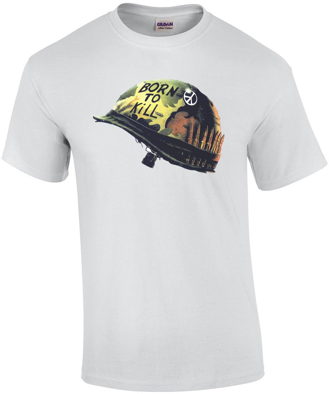 Born to kill helmet - Full Metal Jacket - 80's t-shirt