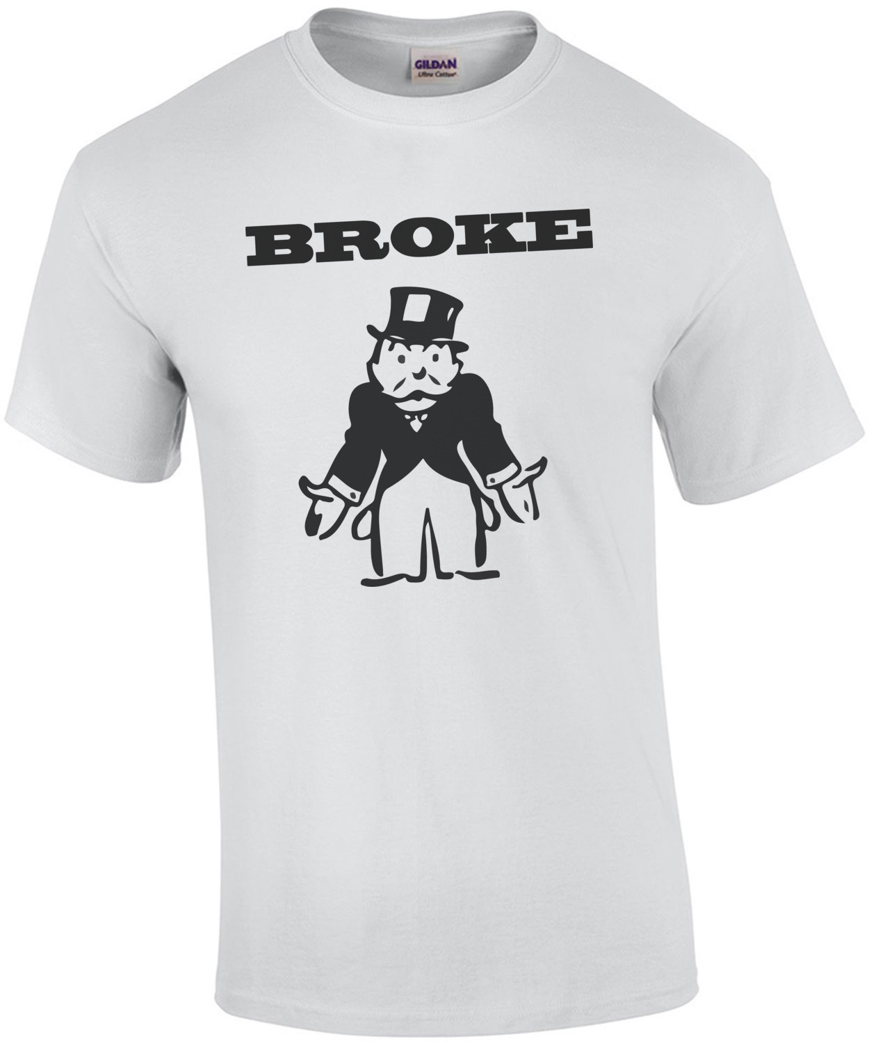 Broke! monopoly man T-Shirt