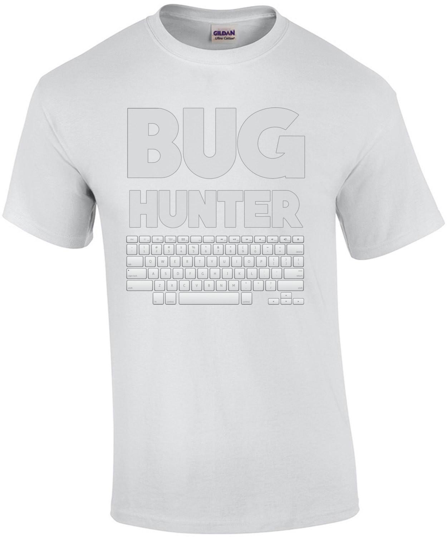 Bug Hunter - Funny Programmer Coder T-Shirt
