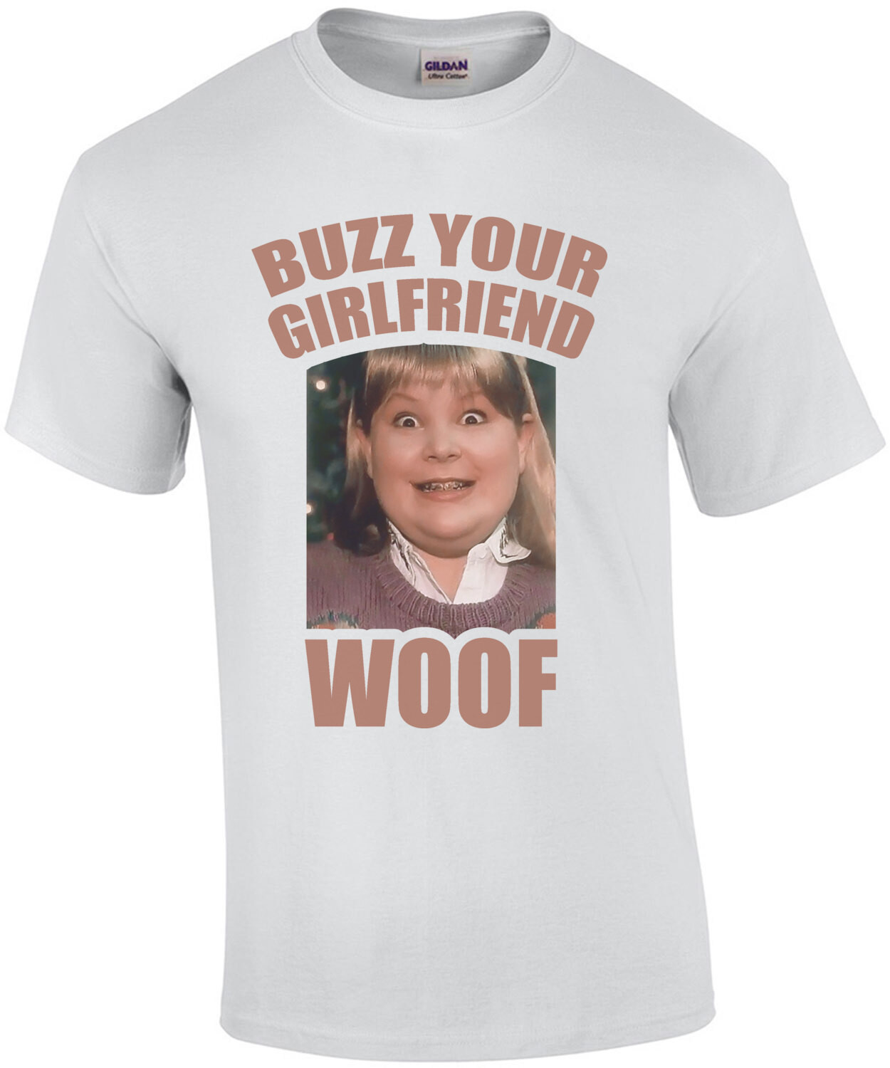 Buzz - your girlfriend - Woof - Home Alone - Funny Christmas T-Shirt
