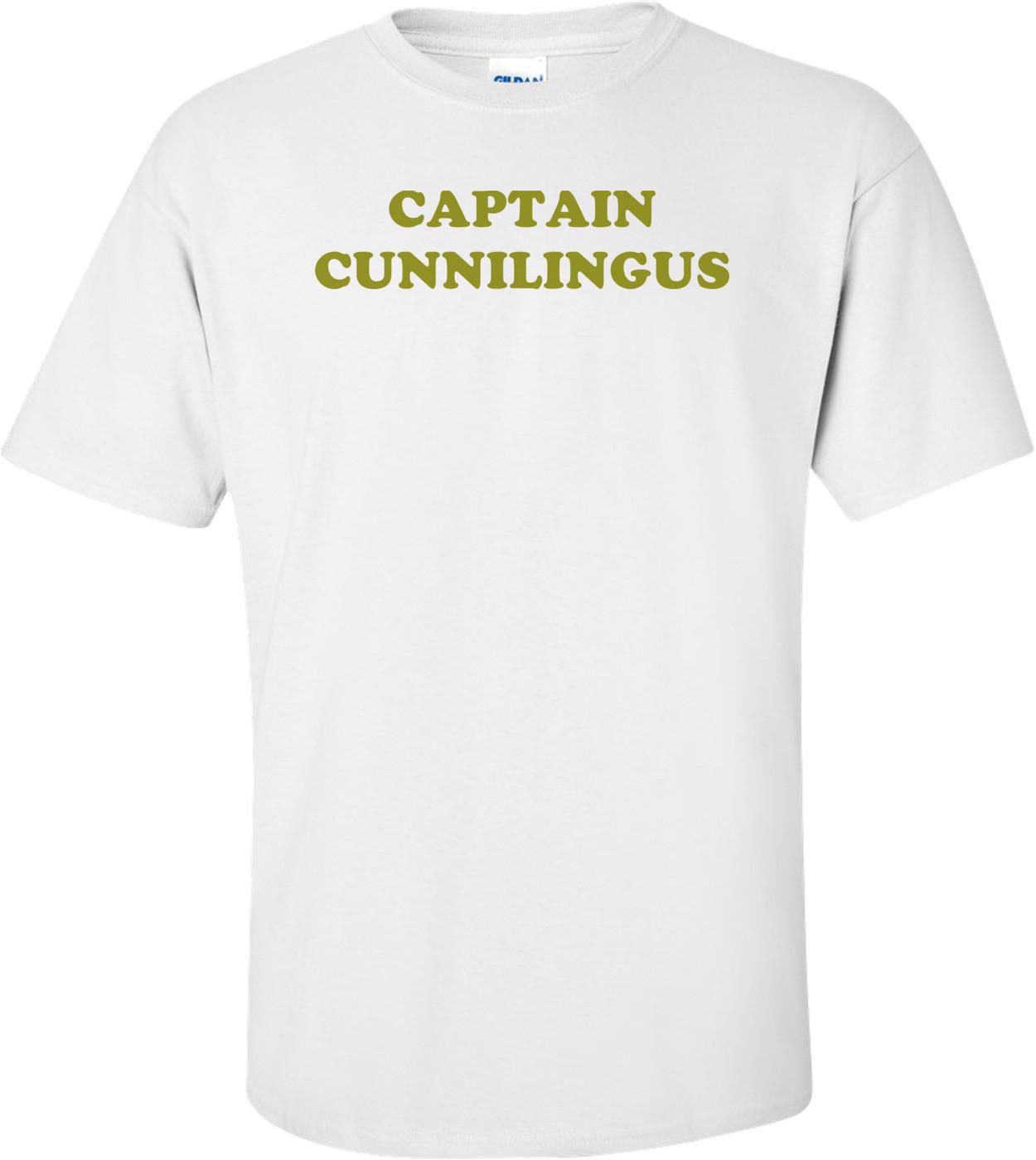 CAPTAIN CUNNILINGUS Shirt