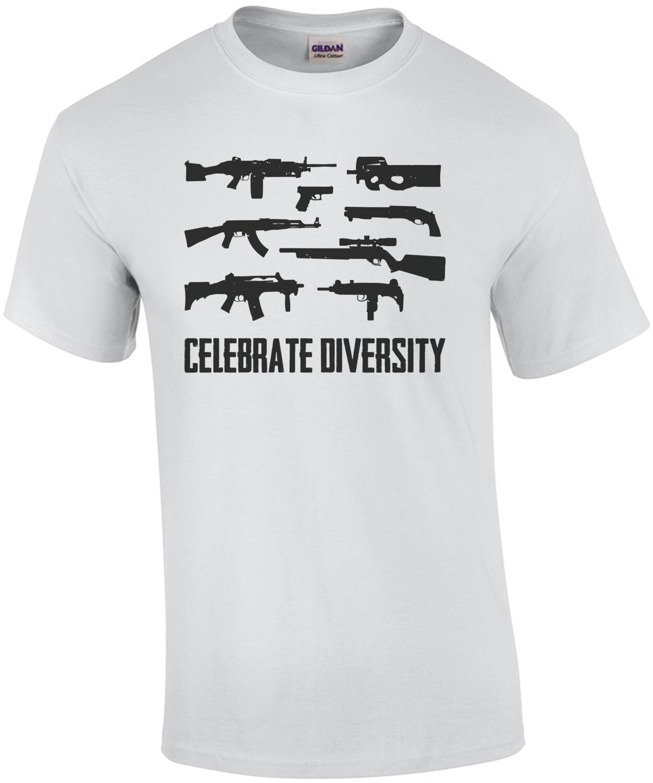 Celebrate Diversity - Pro Gun T-Shirt