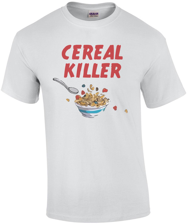 Cereal Killer Pun T-Shirt