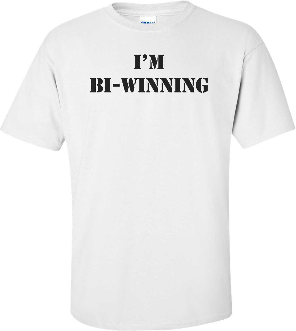 Charlie Sheen - I'm Bi-winning Shirt
