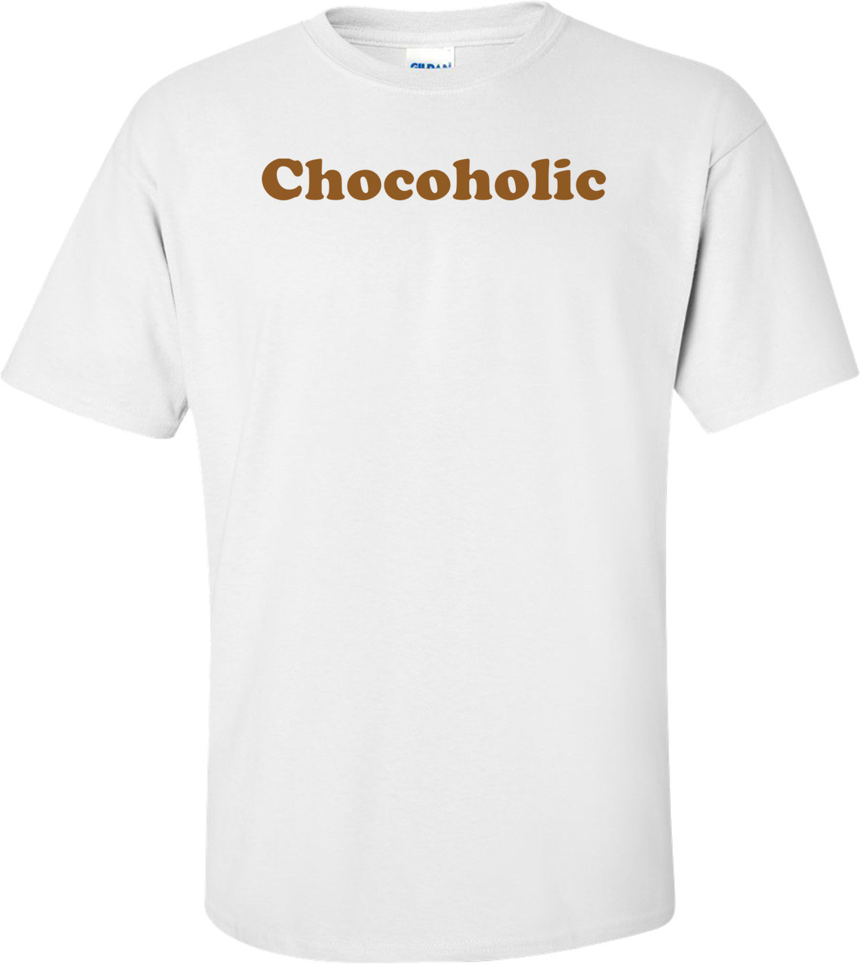 Chocoholic Shirt