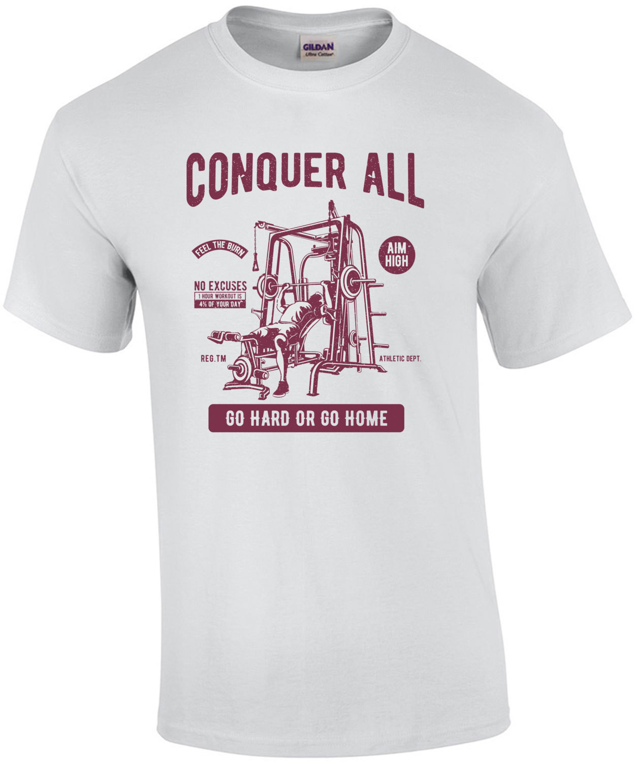 Conquer All Go Hard Or Go Home Work Out T-Shirt