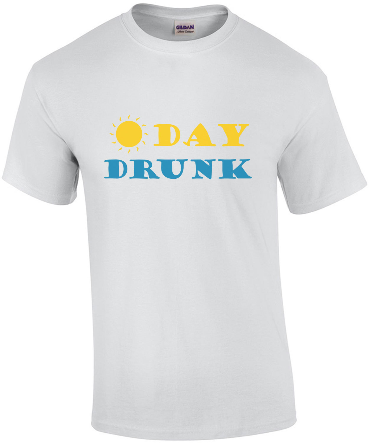 Day Drunk - Funny Drinking T-Shirt