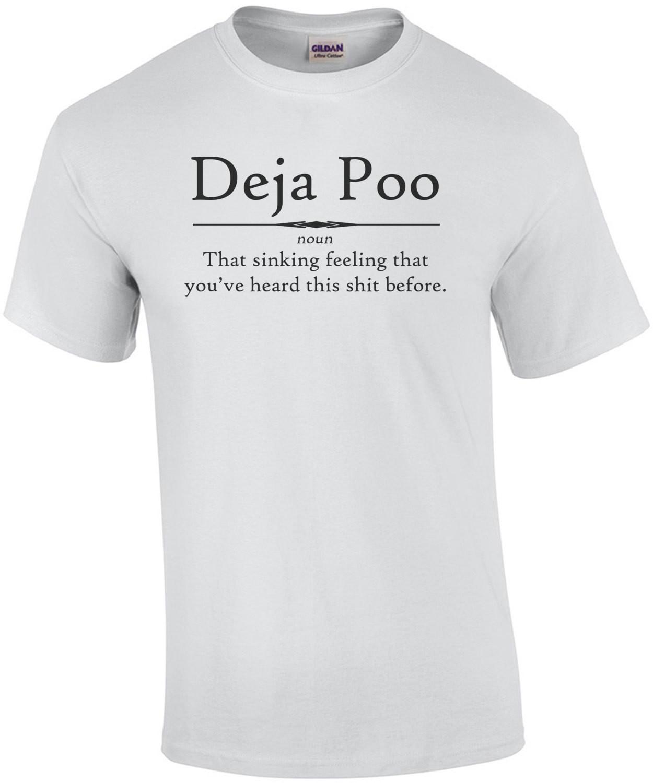 Deja Poo Shirt