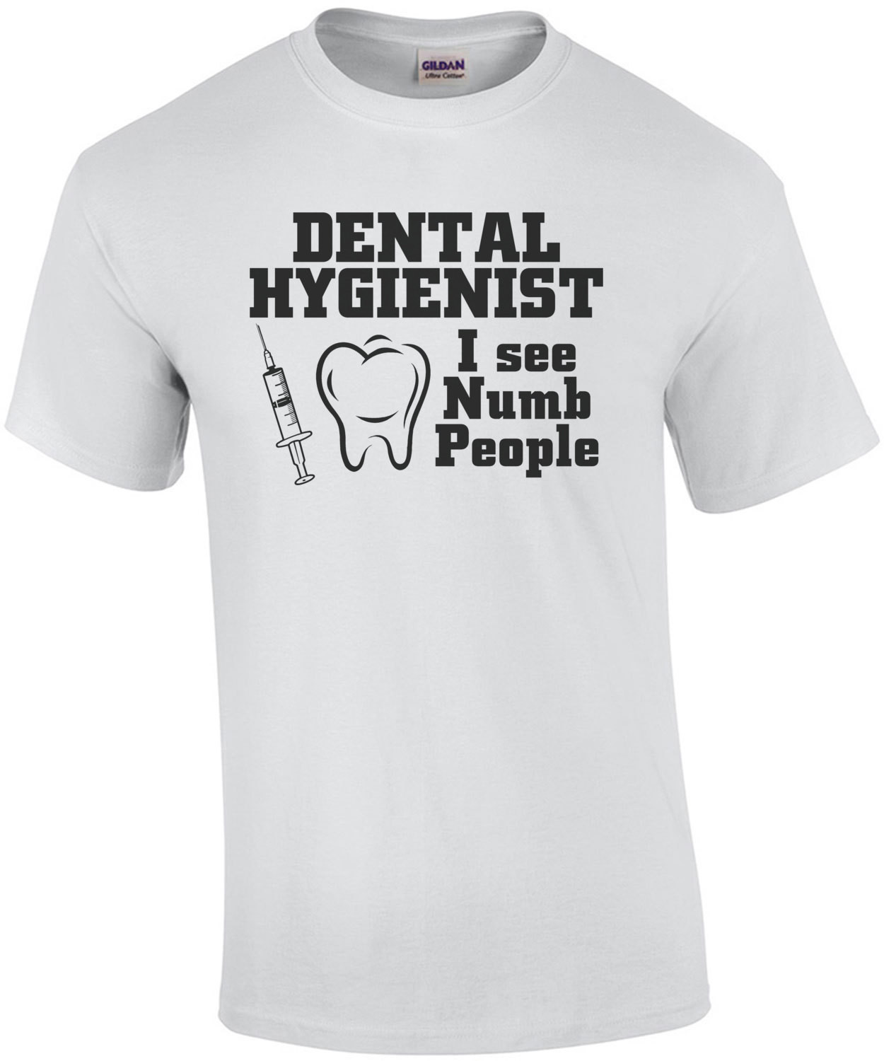 Dental Hygienist I See Numb People T-Shirt