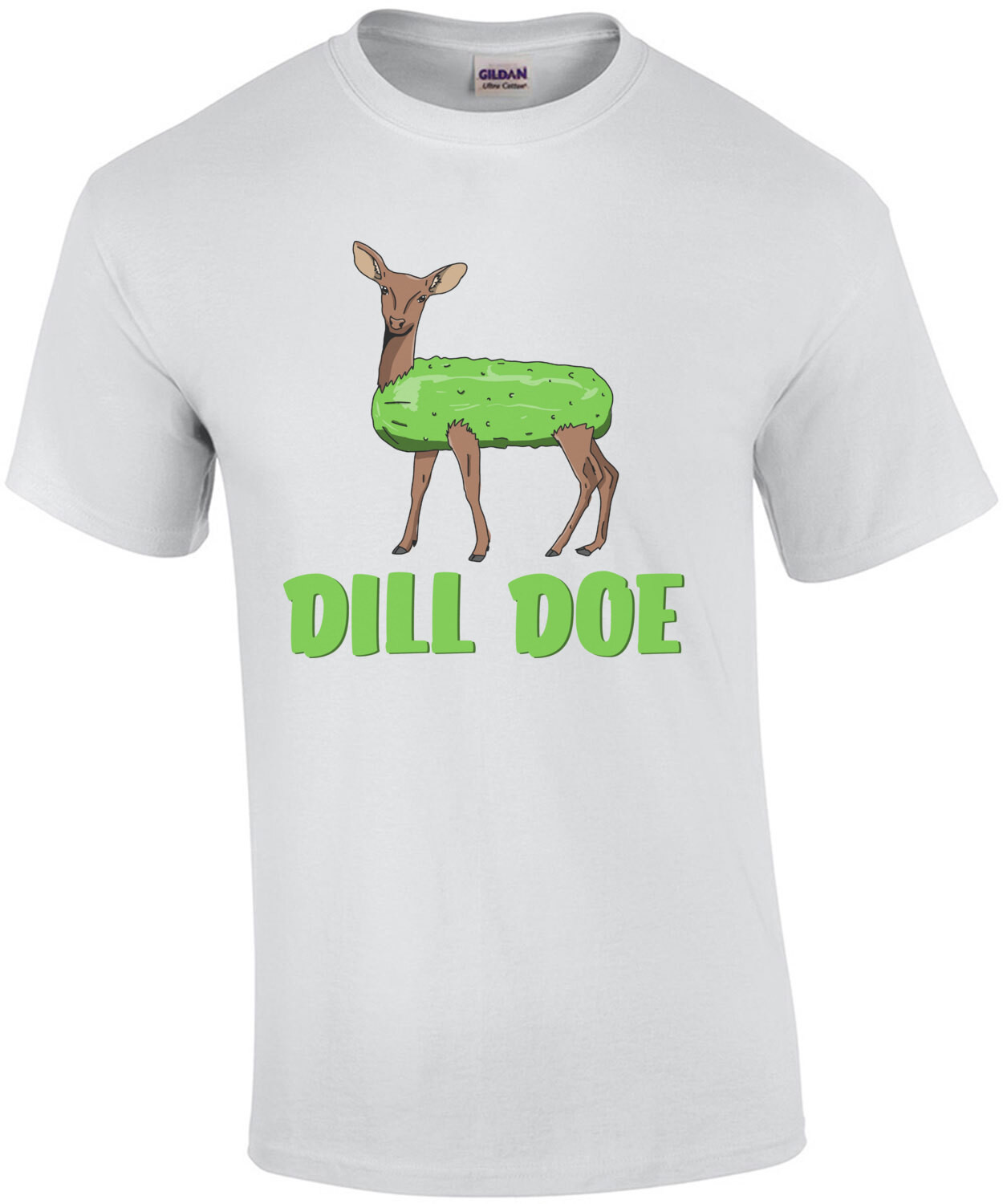 Dill Doe - Funny Sexual Offensive Pun T-Shirt