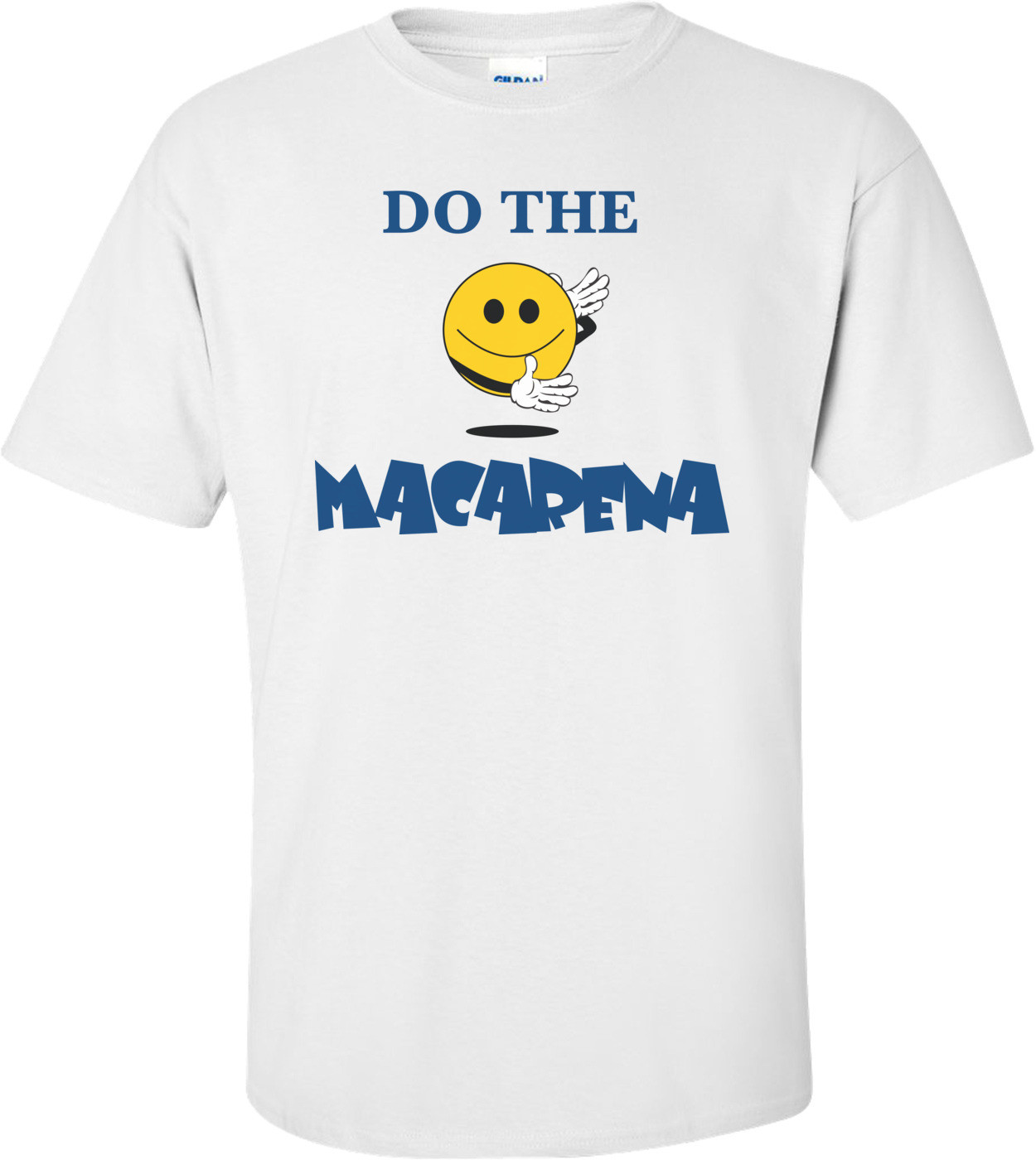 Do The Macarena T-shirt
