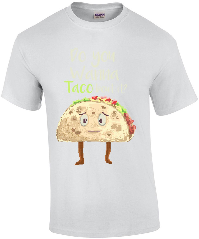 Do You Wanna Taco Bout It Retro T-Shirt