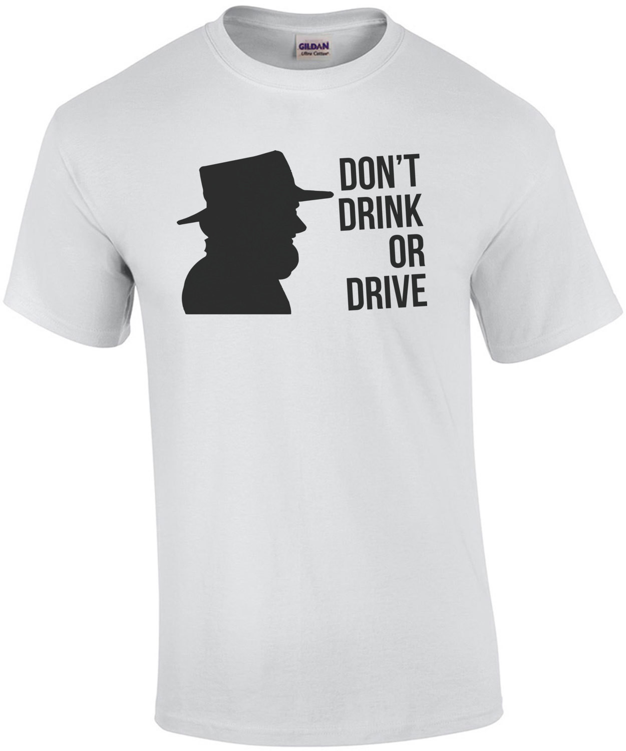 Don't Drink OR Drive Amish Tee