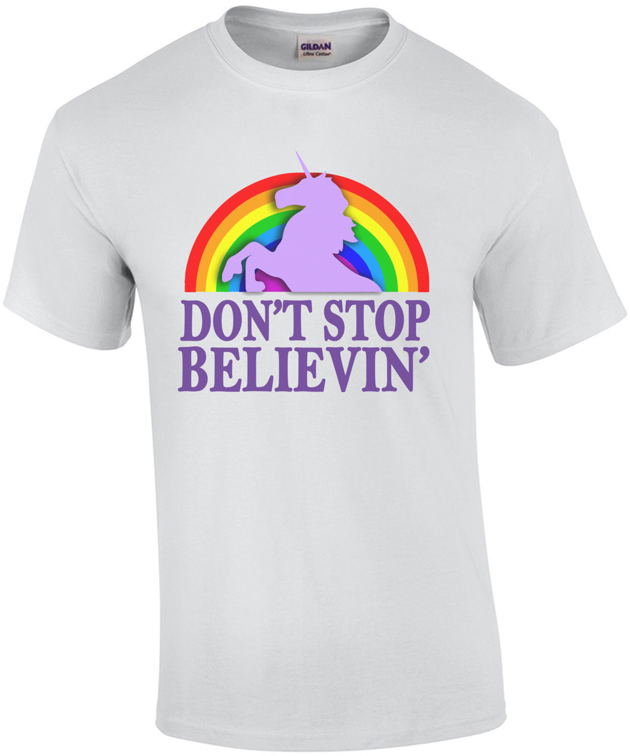 Don't stop believin' Funny T-Shirt