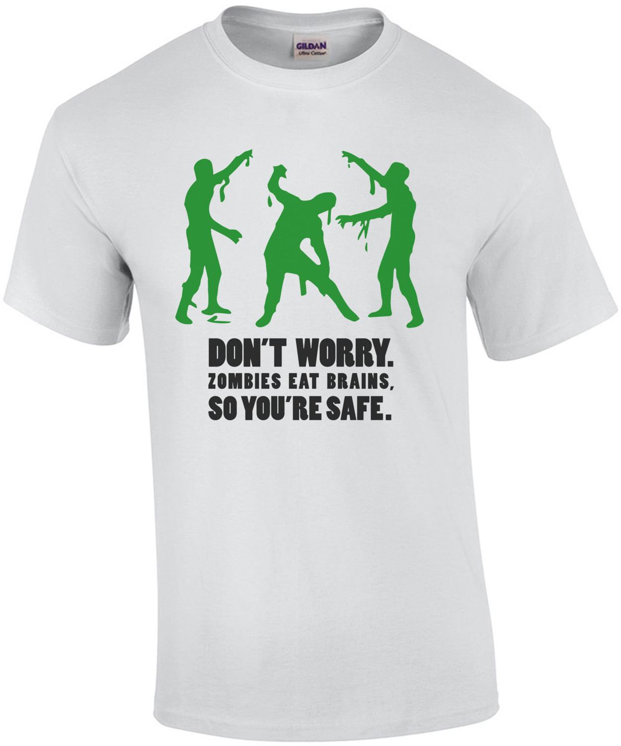 Don't worry. Zombies eat brains, so you're safe. Funny Zombie T-Shirt