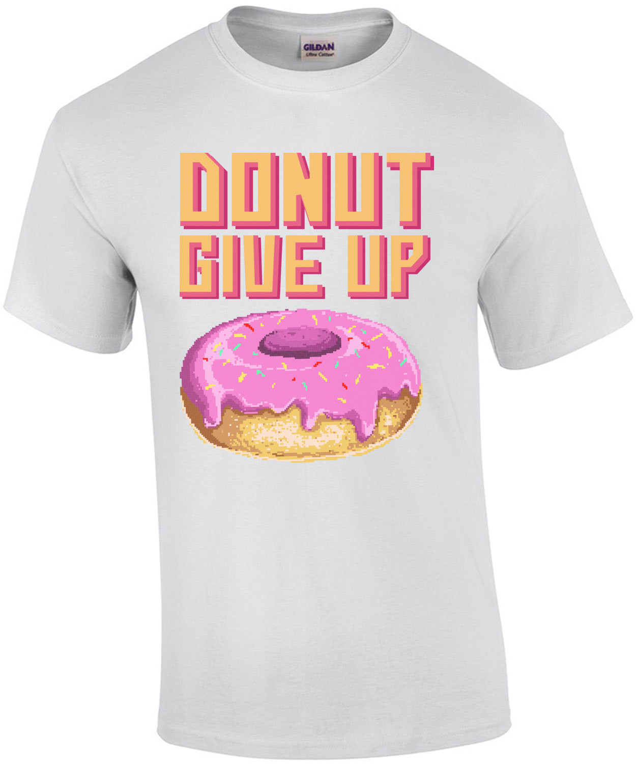 Donut Give Up T-Shirt