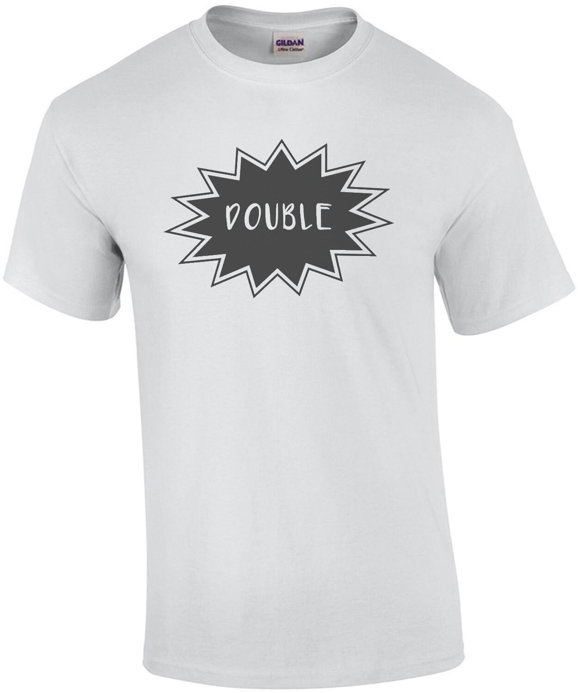 """Double Trouble - """"double"""" couples Shirt"""