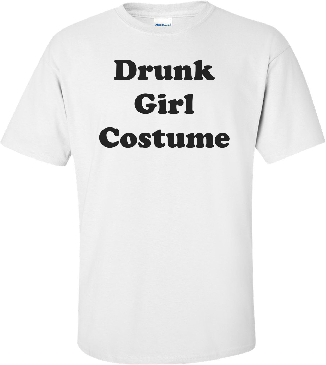 Drunk Girl Costume Shirt