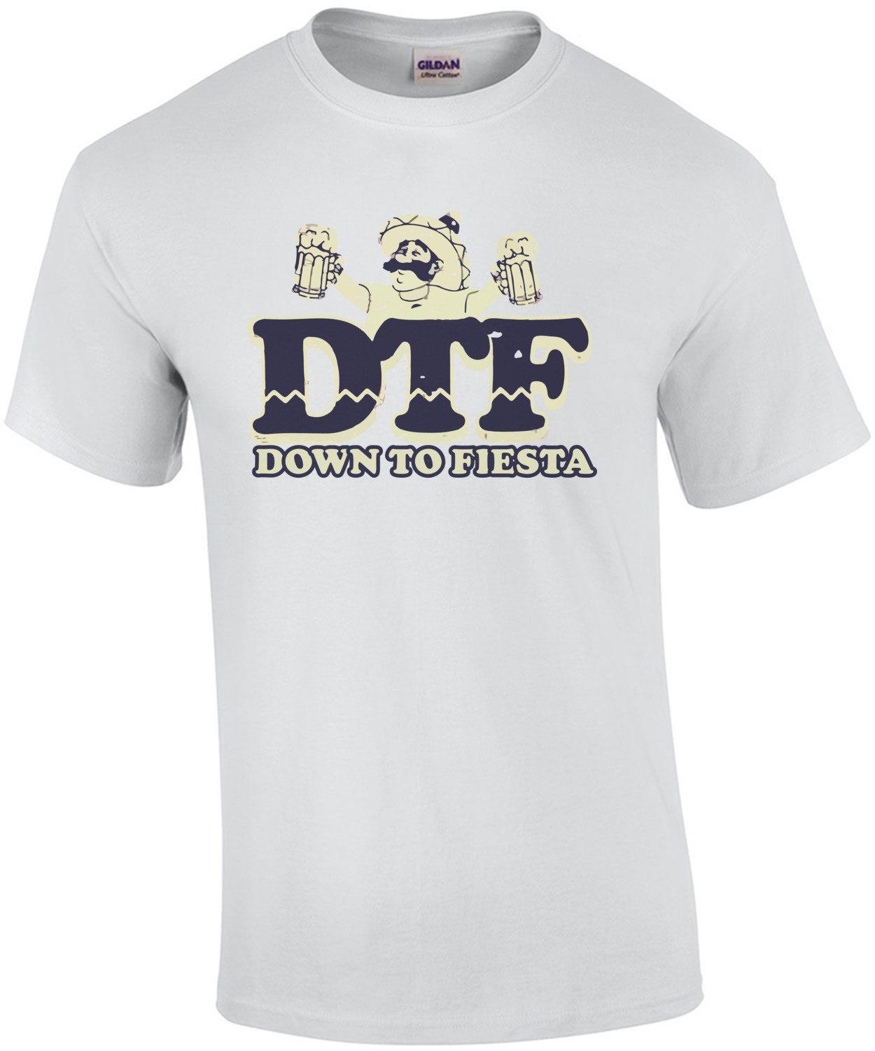 DTF - Down To Fiesta T-Shirt