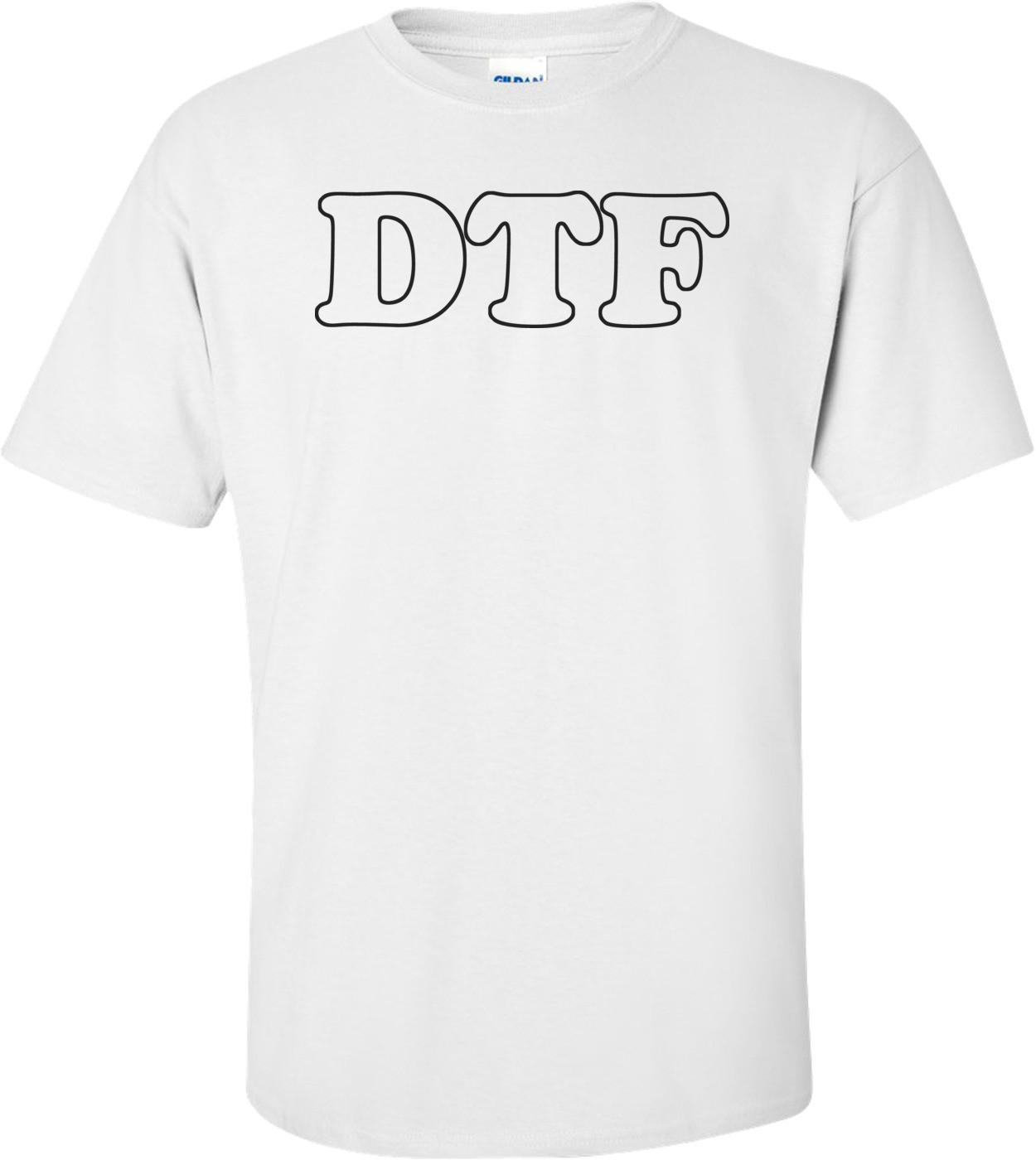 DTF Shirt