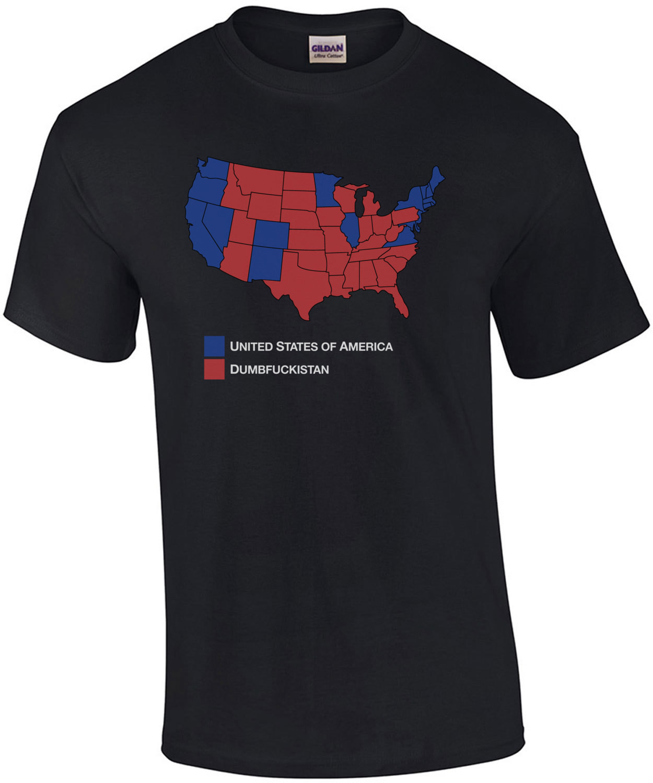 Dumbfuckistan (Liberal Version) T-Shirt