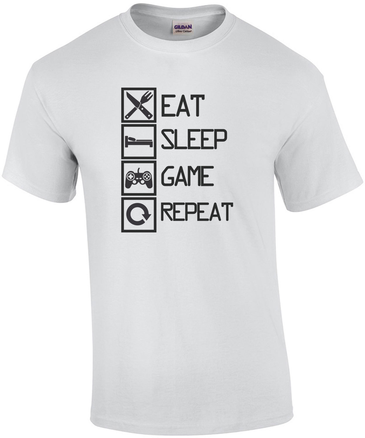 eat sleep game repeat - gaming t-shirt