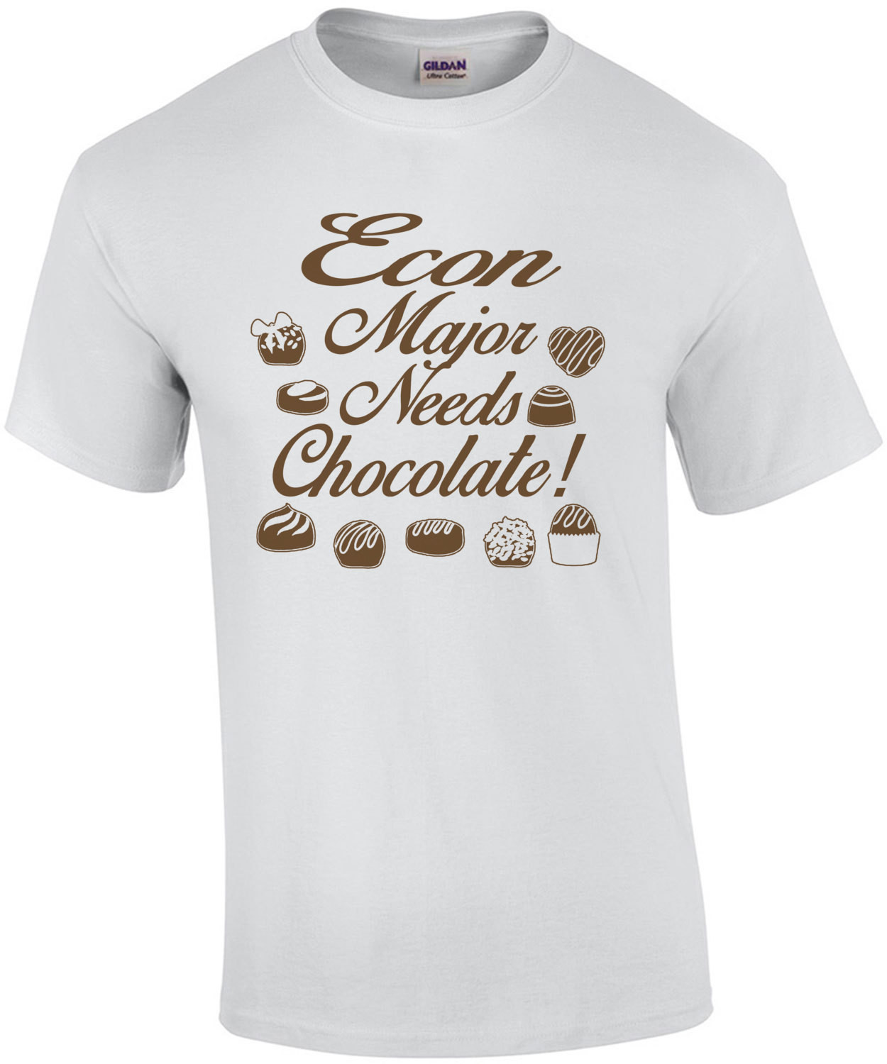 Econ Major Needs Chocolate T-Shirt
