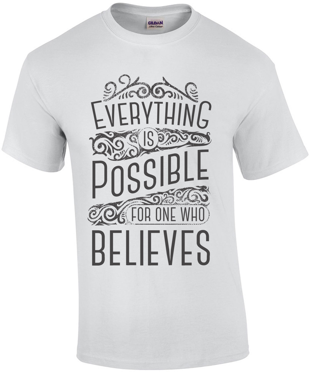 Everything Is Possible For One Who Believes Mark 9 23 Biblical Motivitational T-Shirt