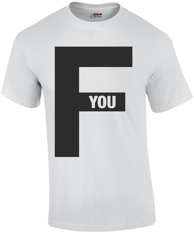 F You Shirt