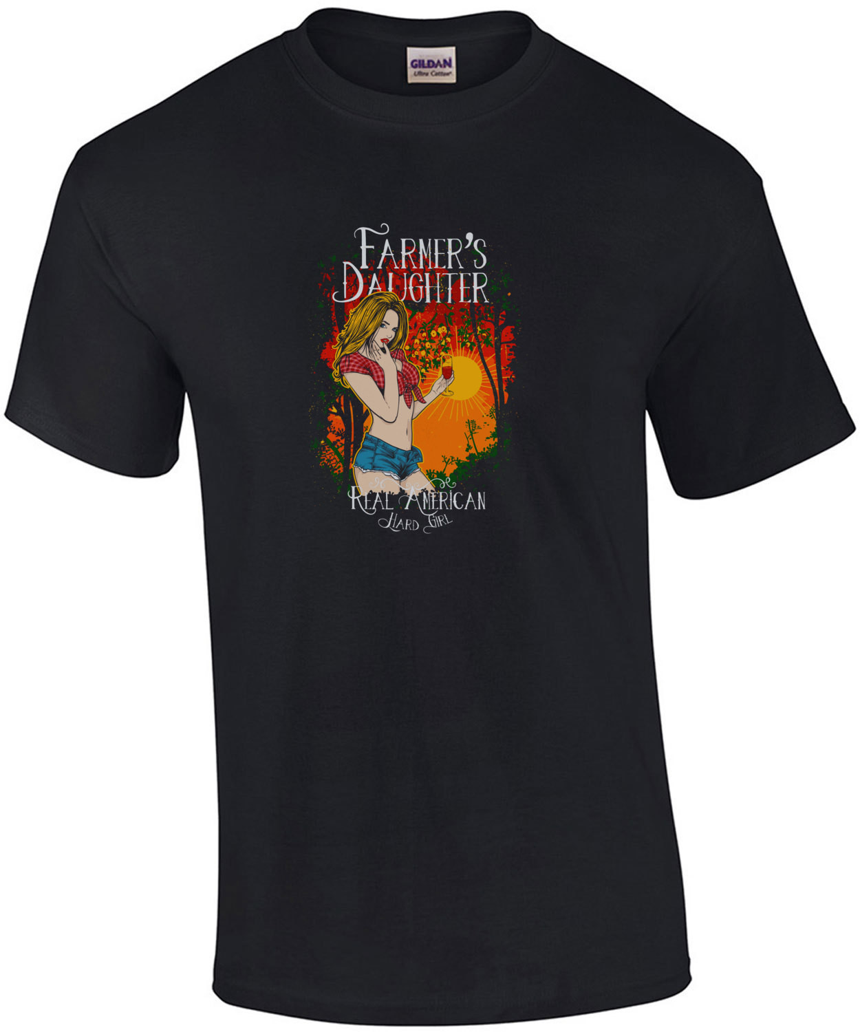 Farmers Daughter Real American Hard Girl Sexy T-Shirt